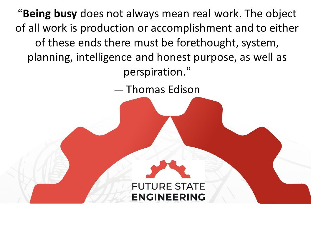 , Defining Busywork | Operational Excellence Quick Hits, Future State Engineering