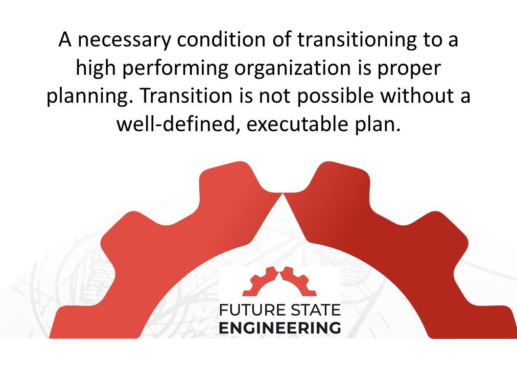 , Change Management Using PDCA   Operational Excellence Quick Hits, Future State Engineering